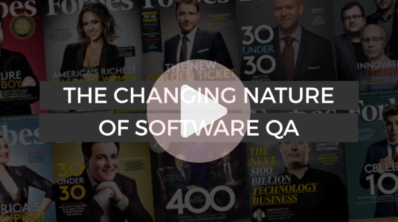 The Changing Nature of Software QA
